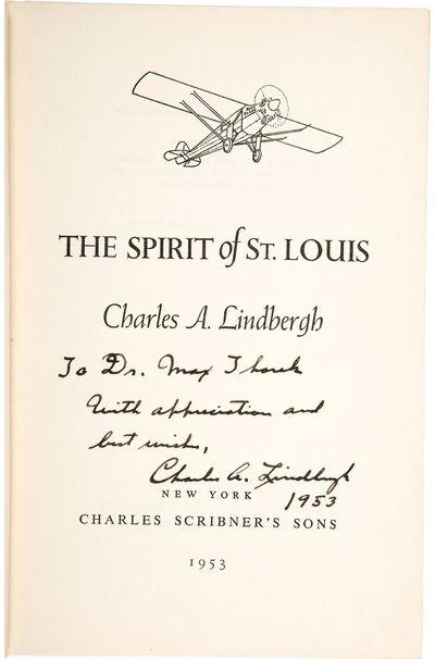 Lindbergh, Charles. The Spirit of St. Louis. New York: Charles Scribner's Sons, 1953. Hardcover. Sig...