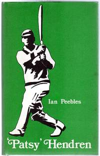 Patsy Hendren : The Cricketer and His Times