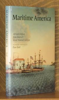 MARITIME AMERICA, ART AND ARTIFACTS FROM AMERICA'S GREAT NAUTICAL COLLECTIONS