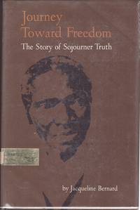 Journey toward freedom;  The story of Sojourner Truth