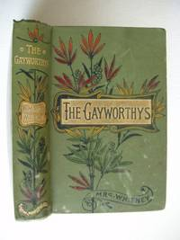 image of The Gayworthys: A Story of Threads and Thrums