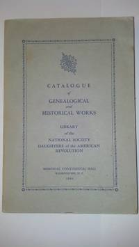 Catalogue of Genealogical and Historical Works