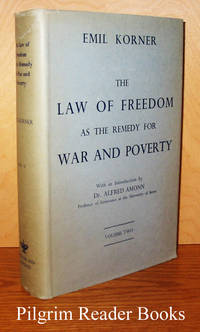 image of The Law of Freedom as the Remedy for War and Poverty. Volume II only.