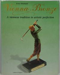 image of Vienna Bronze: A Viennese Tradition in Artistic Perfection