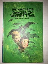 [(Hardy Boys 50: Danger on Vampire Trail )] [Author: Franklin W Dixon] [Jun-1971]