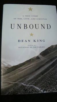 Unbound:A True Story of War,Love,and Survival (2010,Hardcover) SIGNED