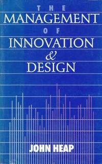 The Management of Innovation and Design