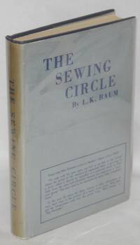The sewing circle, by L.K. Baum [pseud.]