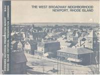 The West Broadway Neighborhood: Newport, Rhode Island Statewide Historical Preservation Report N-N-2