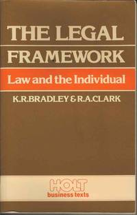 The Legal Framework.  Law and the Individual.