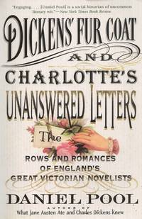image of Dickens' Fur Coat and Charlotte's Unanswered Letters  The Rows and  Romances of England's Great Victorian Novelists