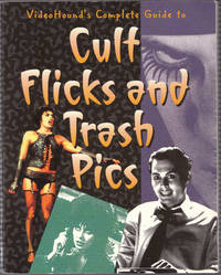 image of Videohound's Complete Guide to Cult Flicks and Trash Pics