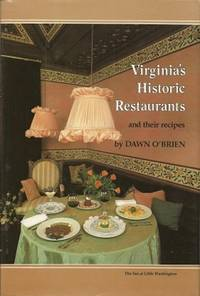 Virginia's Historic Restaurants and Their Recipes
