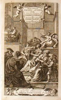 Noctes Atticae; cum Selectis Novissque Commentariis, et Accurata Recenssione