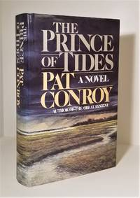 The Prince of Tides by Pat Conroy - 1986-10-21