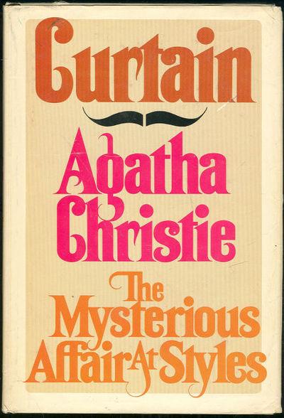 CURTAIN AND THE MYSTERIOUS AFFAIR AT STYLES, Christie, Agatha