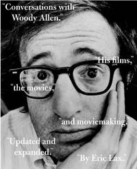image of Conversations with Woody Allen: His Films, the Movies, and Moviemaking