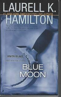Blue Moon (Anita Blake, Vampire Hunter, Book 8) by Hamilton, Laurell K - 2002-09-24
