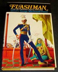 Flashman - From the Flashman Papers 1839 - 1842