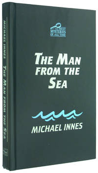 The Man From the Sea (The Best Mysteries of All Time) (also published as Death by Moonlight)