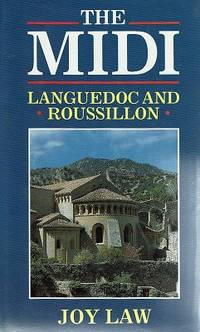 The Midi: Languedoc And Roussillon