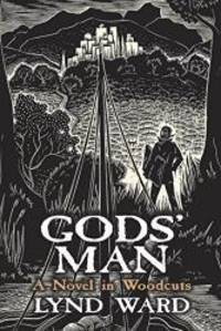 image of Gods' Man: A Novel in Woodcuts (Dover Fine Art, History of Art)