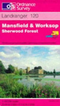 Mansfield and Worksop, Sherwood Forest (Landranger Maps)