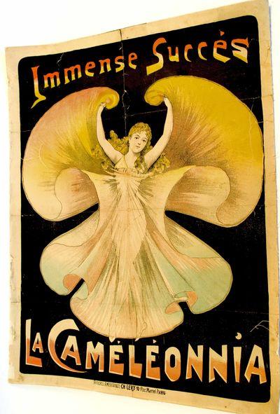 (Anonymous) Immense Succés La Caméléonnia. Affiches Américaines: Ch. Levy. Paris:10 rue Martel. ...