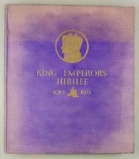 King Emperor's Jubilee 1910 - 1935 by F. G. H. Salusbury, Ivor Castle (art ed.) - 1935