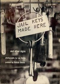 JAIL KEYS MADE HERE AND OTHER SIGNS