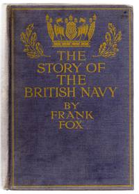 The Story of the British Navy: The Ramparts of Empire