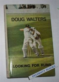 LOOKING FOR RUNS by  Doug Walters - First Edition - 1971 - from Diversity Books and Biblio.com