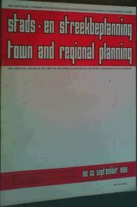 Stads-en streekbeplanning / town and regional planning - Die amptelike tydskrif van die Suid-Afrikaanse Insitituut van Stads- en Streekbeplanners / The official journal of the South African Institute of Town and Regional Planners - No 3 September 1992