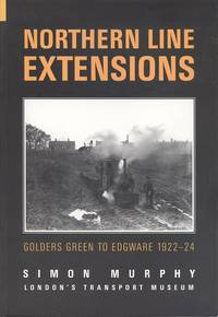 Northern Line Extensions - Golders Green to Edgware 1922 - 24
