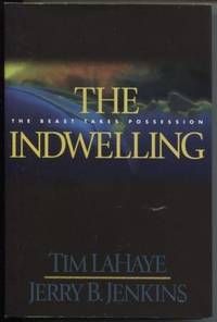 The Indwelling  The Beast Takes Possession