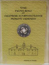 The Feng Shui of George Washington's Mount Vernon