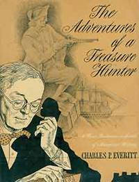 image of The Adventures of a Treasure Hunter: A Rare Bookman in Search of American History. Book Club edition.
