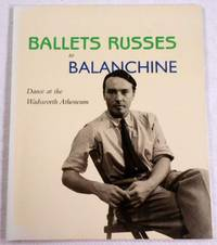 Ballets Russes to Balanchine. Dance at the Wadsworth Atheneum