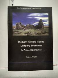 image of The Early Falkland Islands Company Settlements: An Archaeological Survey