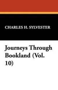 image of Journeys Through Bookland (Vol. 10)