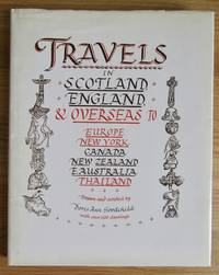 TRAVELS IN SCOTLAND, ENGLAND, AND OVERSEAS TO EUROPE, NEW YORK, CANADA, NEW ZEALAND, E. AUSTRALIA AND THAILAND
