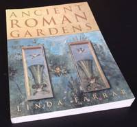 Ancient Roman Gardens. SIGNED