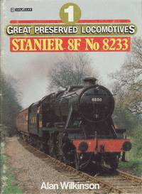 Great Preserved Locomotives 1 : Stanier 8F No. 8233