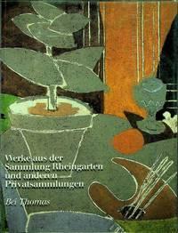 Werke aus der Sammlung Rheingarten und anderen Privatsammlungen