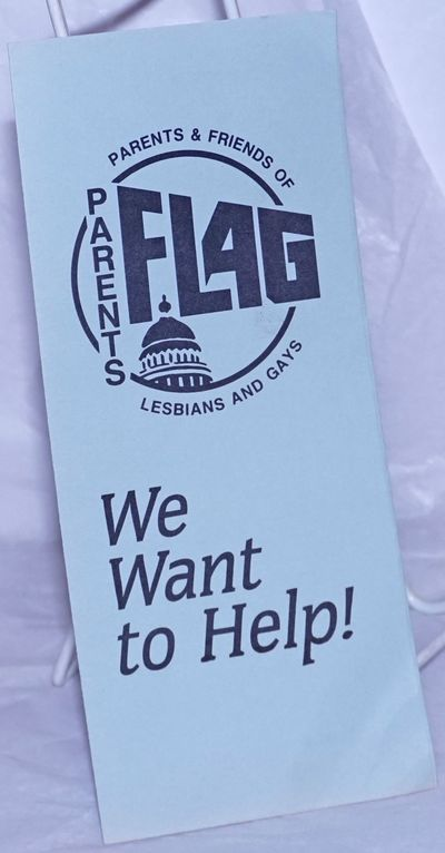 Sacramento & Chico: PFLAG, 1980. Six panel brochure folded to 3.5x8.5 inches, printed both sides, mi...