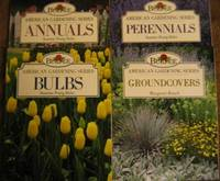 """Burpee American Gardening Series:  """"Annuals"""", with """"Perennials"""", with..."""