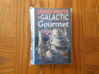 image of The Galactic Gourmet - A Sector General Novel