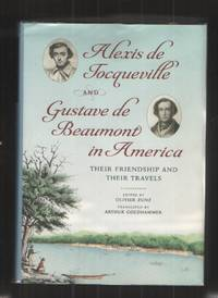 image of Alexis De Tocqueville and Gustave De Beaumont in America Their Friendship  and Their Travels