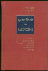 YEAR BOOK OF MEDICINE 1959-1960 SERIES