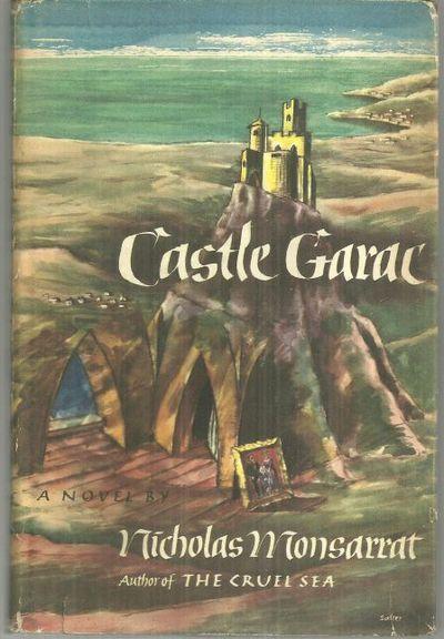 CASTLE GARAC, Monsarrat, Nicholas
